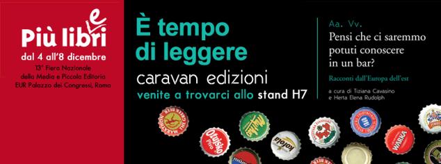 Caravan Edizioni a Più libri più liberi | 4 - 8 dicembre 2014 stand H7